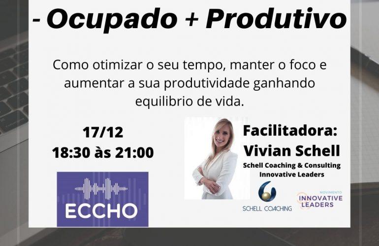 – Ocupado + Produtivo